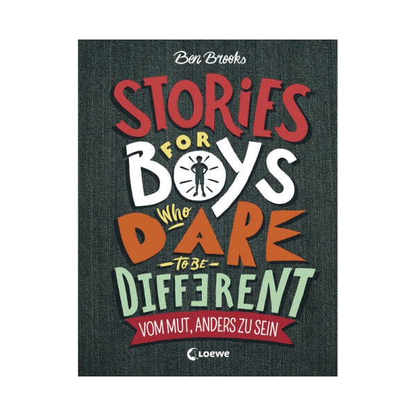 Boys who dare to be different tebalou 600x600 - Stories for Boys Who Dare to be Different - Vom Mut, anders zu sein