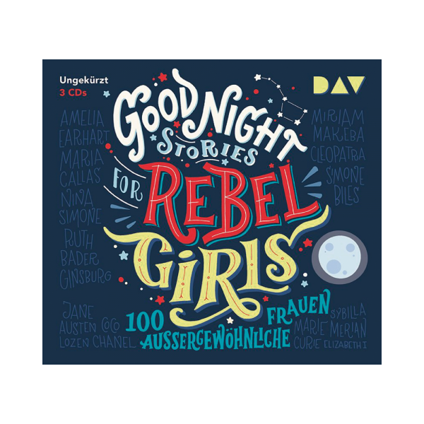 Good Night Stories For Rebel Girls 600x600 - Good Night Stories for Rebel Girls – 100 außergewöhnliche Frauen, 3 Audio-CDs