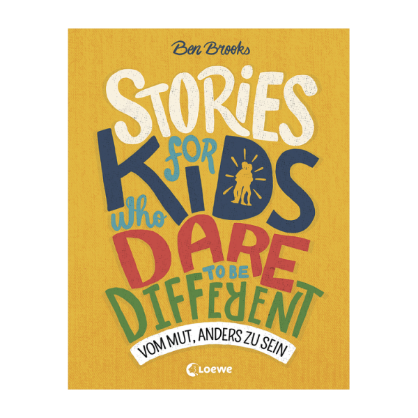 Kids for Stories who dare to be different 600x600 - Stories for Kids Who Dare to be Different - Vom Mut, anders zu sein