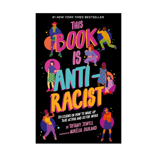 This book is anti racist 1 - This Book is Anti-Racist